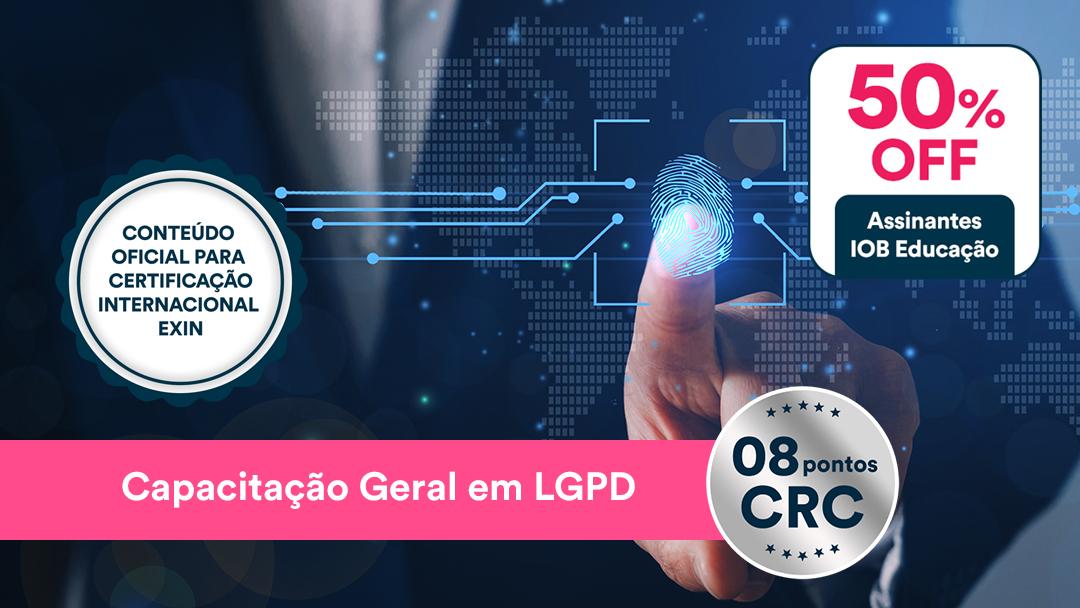 Capacitação Geral em LGPD - Módulo PDPE Privacy and Data Protection Essentials (Adaptada à Lei Brasileira)